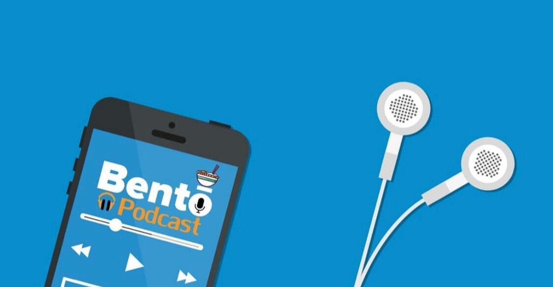 Bento Podcast